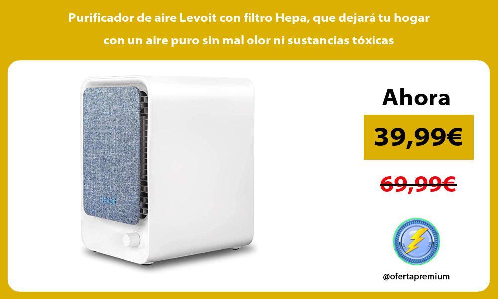 Purificador de aire Levoit con filtro Hepa que dejará tu hogar con un aire puro sin mal olor ni sustancias tóxicas