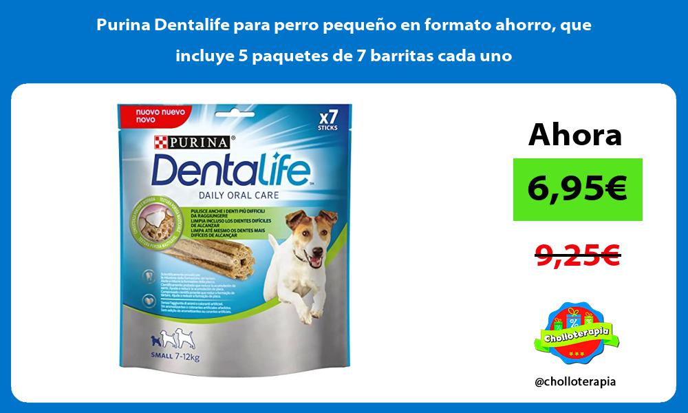 Purina Dentalife para perro pequeño en formato ahorro que incluye 5 paquetes de 7 barritas cada uno
