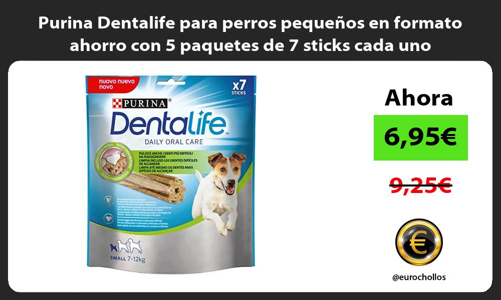 Purina Dentalife para perros pequeños en formato ahorro con 5 paquetes de 7 sticks cada uno