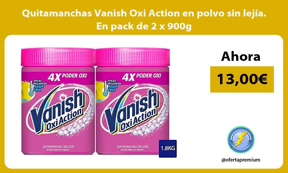 Quitamanchas Vanish Oxi Action en polvo sin lejía En pack de 2 x 900g