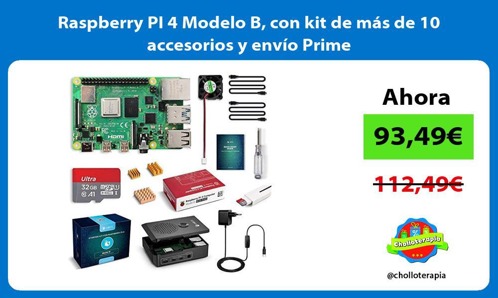 Raspberry PI 4 Modelo B con kit de más de 10 accesorios y envío Prime