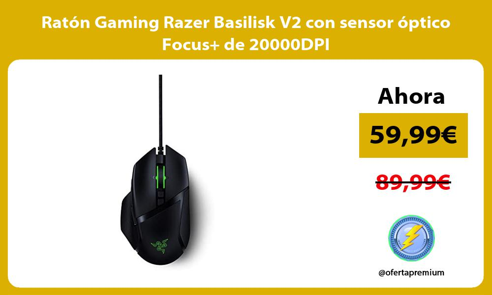 Ratón Gaming Razer Basilisk V2 con sensor óptico Focus de 20000DPI