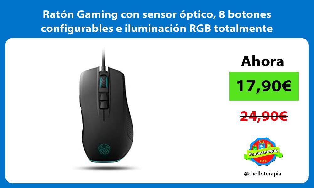 Ratón Gaming con sensor óptico 8 botones configurables e iluminación RGB totalmente personalizable