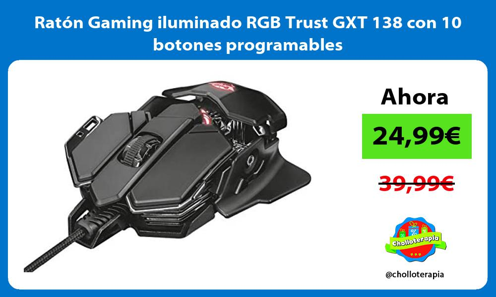 Ratón Gaming iluminado RGB Trust GXT 138 con 10 botones programables