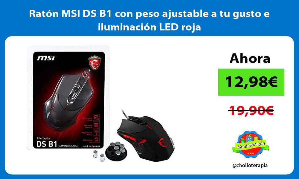 Ratón MSI DS B1 con peso ajustable a tu gusto e iluminación LED roja