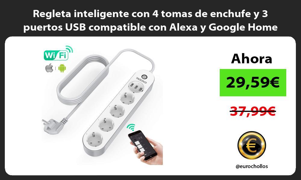 Regleta inteligente con 4 tomas de enchufe y 3 puertos USB compatible con Alexa y Google Home