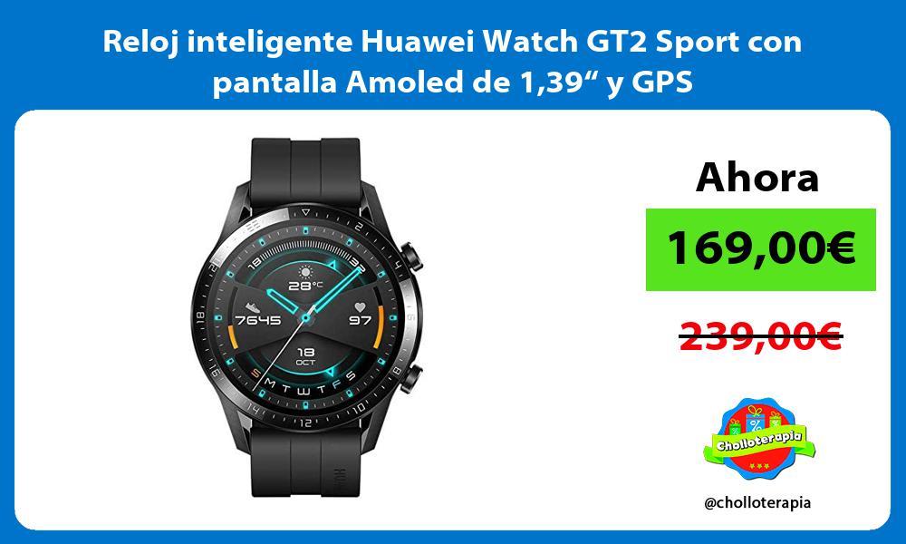 """Reloj inteligente Huawei Watch GT2 Sport con pantalla Amoled de 139"""" y GPS"""