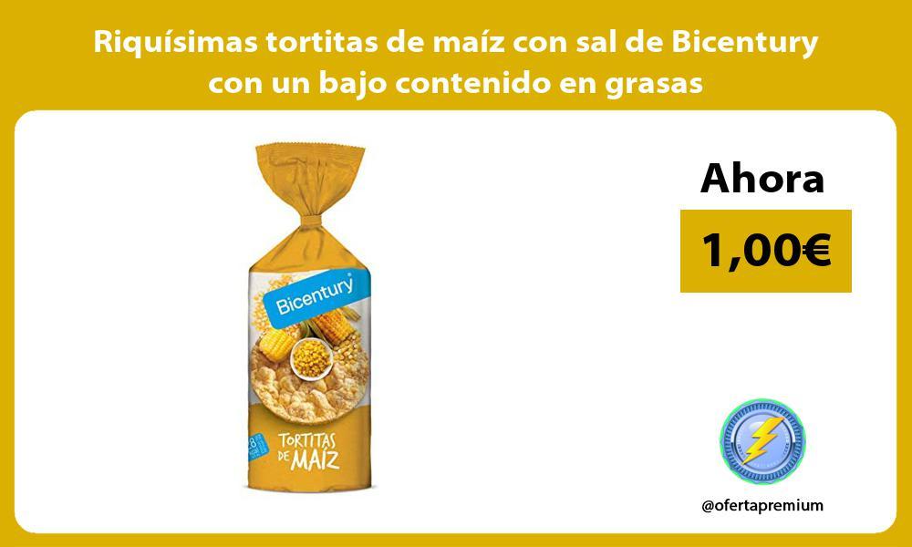 Riquísimas tortitas de maíz con sal de Bicentury con un bajo contenido en grasas