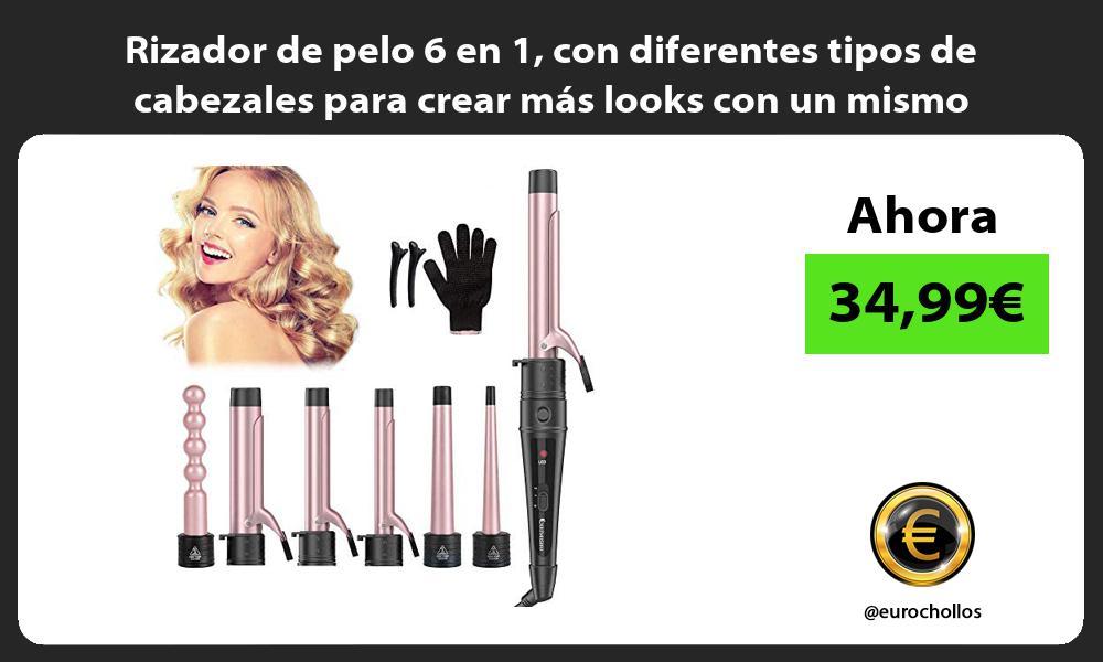 Rizador de pelo 6 en 1 con diferentes tipos de cabezales para crear más looks con un mismo aparato