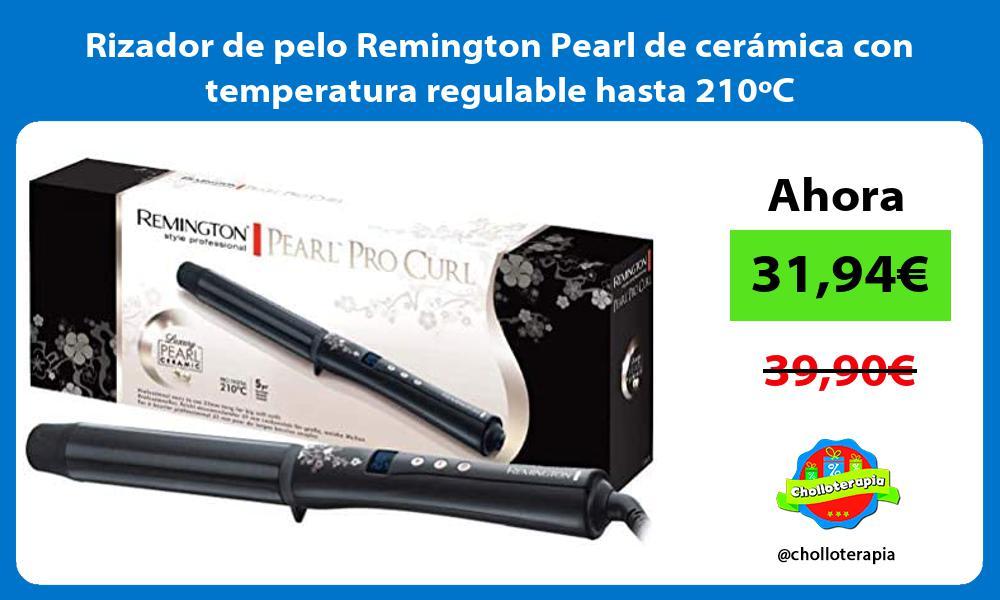 Rizador de pelo Remington Pearl de cerámica con temperatura regulable hasta 210ºC