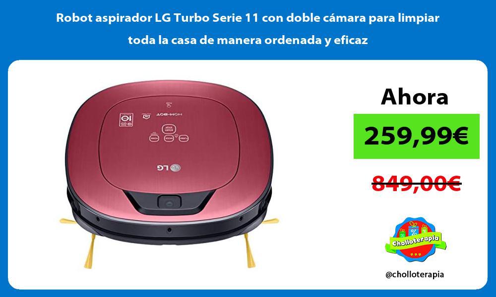 Robot aspirador LG Turbo Serie 11 con doble cámara para limpiar toda la casa de manera ordenada y eficaz