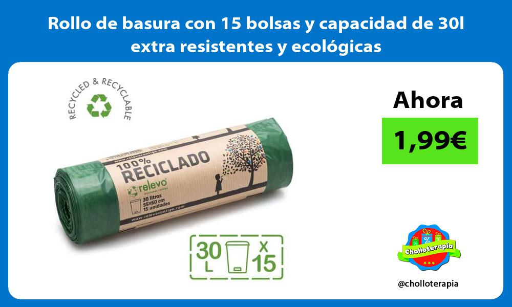 Rollo de basura con 15 bolsas y capacidad de 30l extra resistentes y ecológicas