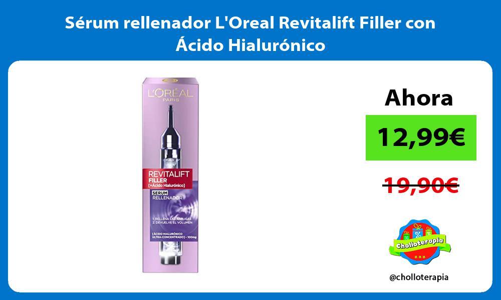 Sérum rellenador LOreal Revitalift Filler con Ácido Hialurónico