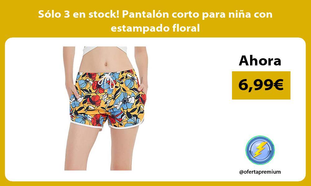 Sólo 3 en stock Pantalón corto para niña con estampado floral