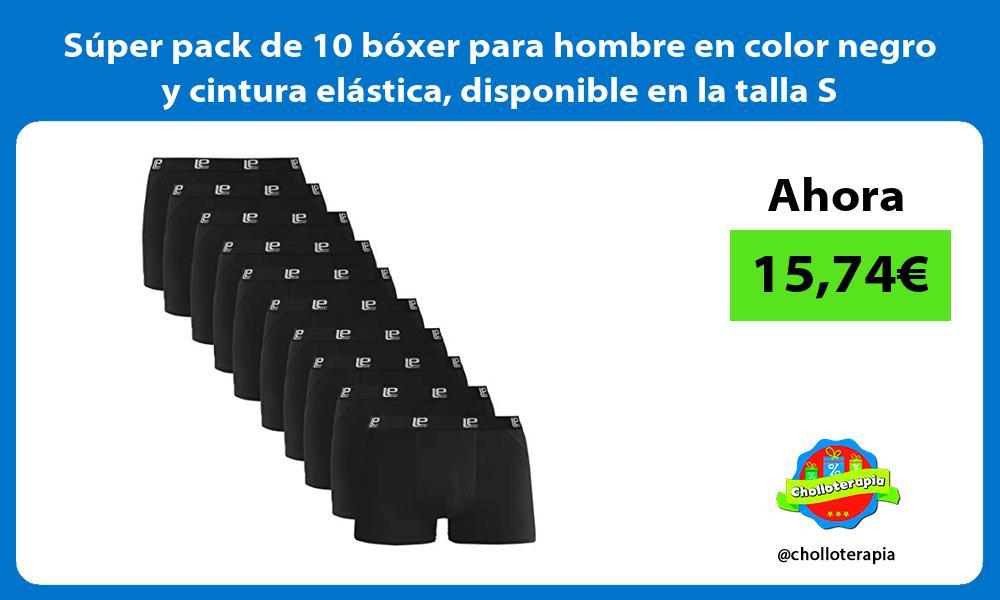 Súper pack de 10 bóxer para hombre en color negro y cintura elástica disponible en la talla S