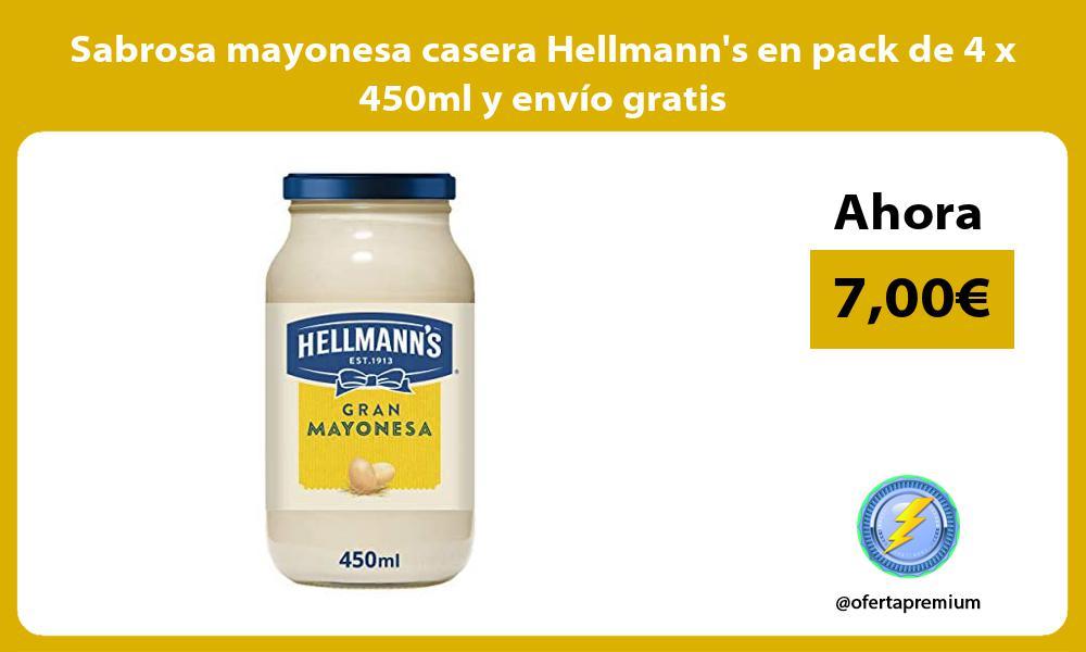 Sabrosa mayonesa casera Hellmanns en pack de 4 x 450ml y envío gratis