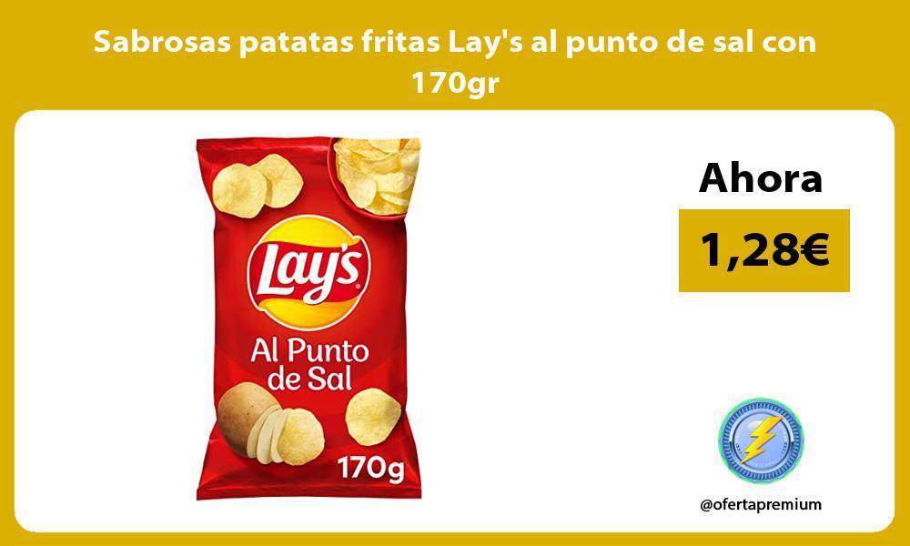Sabrosas patatas fritas Lays al punto de sal con 170gr