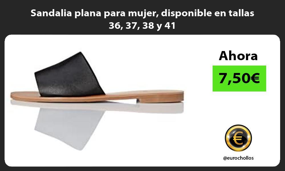 Sandalia plana para mujer disponible en tallas 36 37 38 y 41