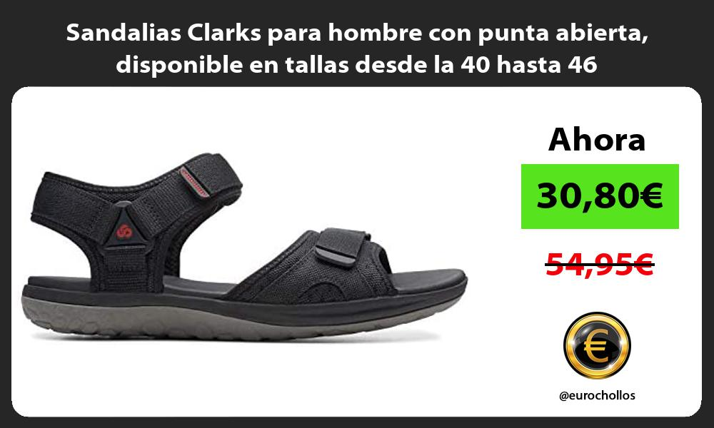 Sandalias Clarks para hombre con punta abierta disponible en tallas desde la 40 hasta 46