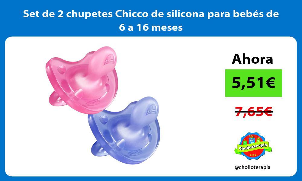 Set de 2 chupetes Chicco de silicona para bebés de 6 a 16 meses