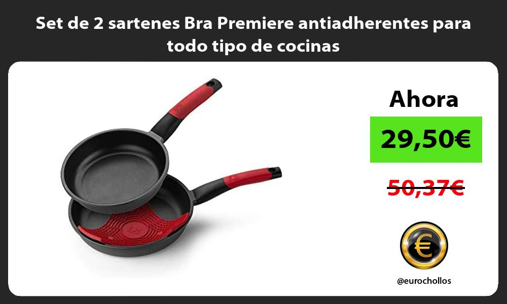 Set de 2 sartenes Bra Premiere antiadherentes para todo tipo de cocinas
