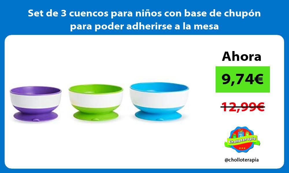 Set de 3 cuencos para niños con base de chupón para poder adherirse a la mesa