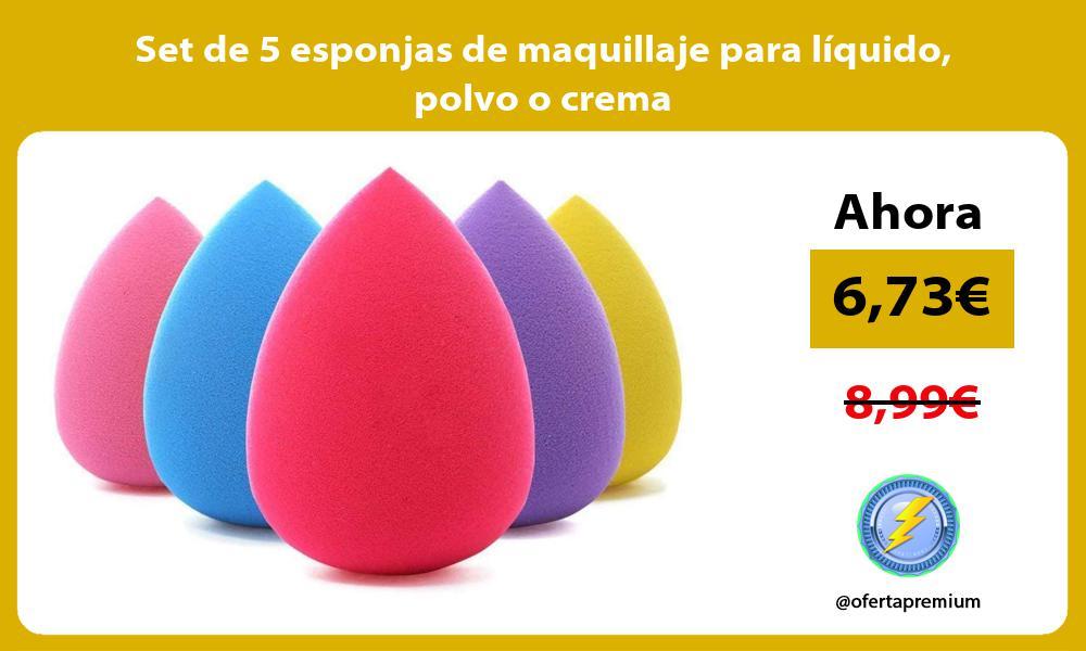 Set de 5 esponjas de maquillaje para líquido polvo o crema