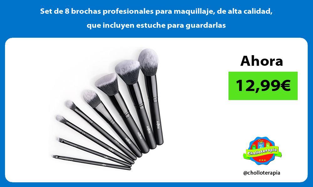 Set de 8 brochas profesionales para maquillaje de alta calidad que incluyen estuche para guardarlas