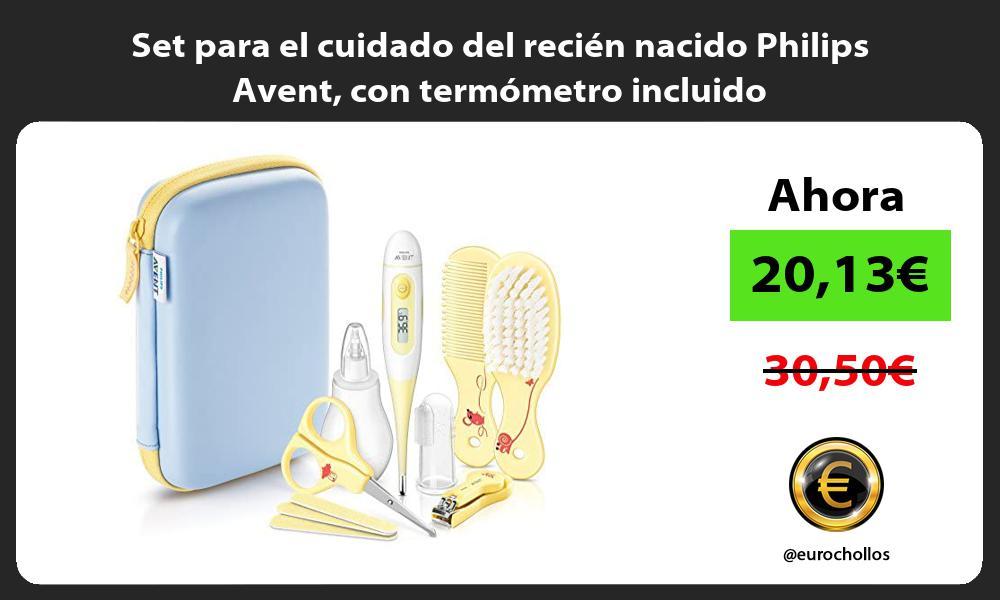 Set para el cuidado del recién nacido Philips Avent con termómetro incluido