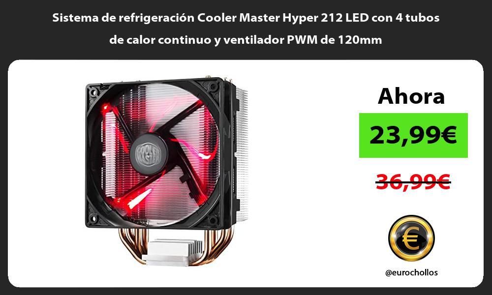 Sistema de refrigeración Cooler Master Hyper 212 LED con 4 tubos de calor continuo y ventilador PWM de 120mm