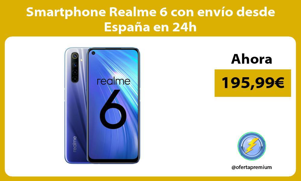 Smartphone Realme 6 con envío desde España en 24h