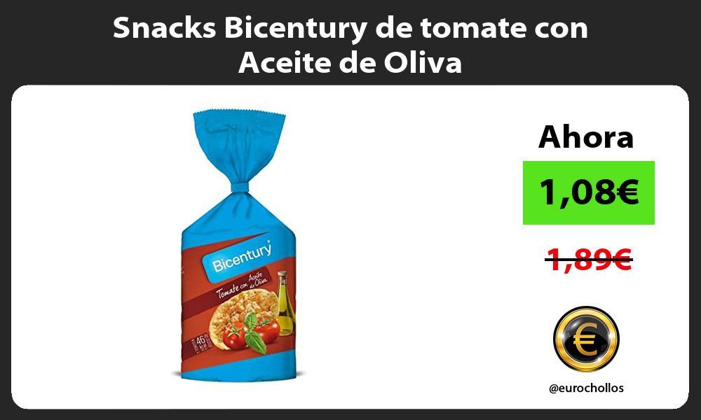 Snacks Bicentury de tomate con Aceite de Oliva
