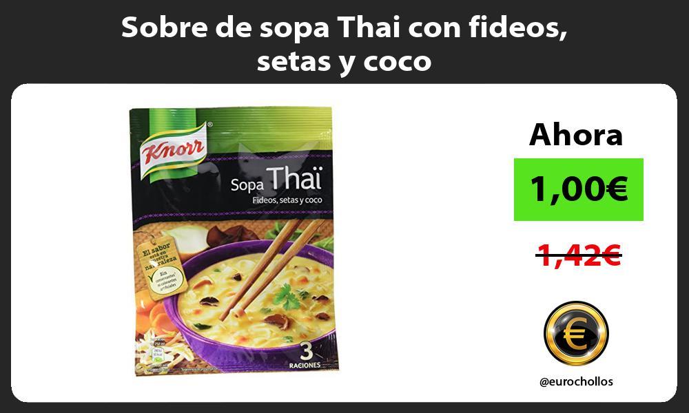 Sobre de sopa Thai con fideos setas y coco