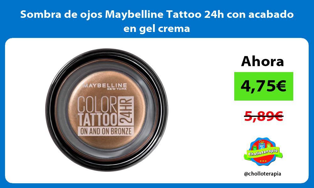 Sombra de ojos Maybelline Tattoo 24h con acabado en gel crema
