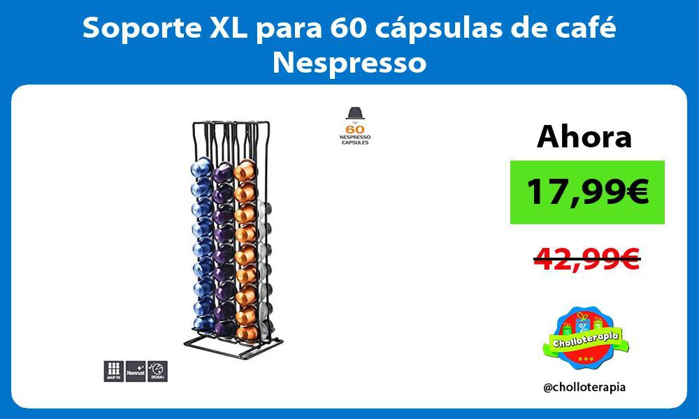 Soporte XL para 60 cápsulas de café Nespresso