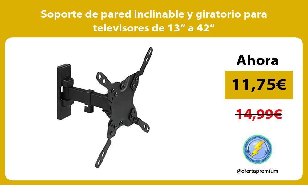 """Soporte de pared inclinable y giratorio para televisores de 13"""" a 42"""""""