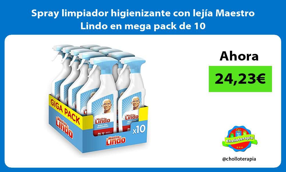 Spray limpiador higienizante con lejía Maestro Lindo en mega pack de 10