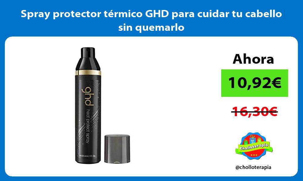 Spray protector térmico GHD para cuidar tu cabello sin quemarlo