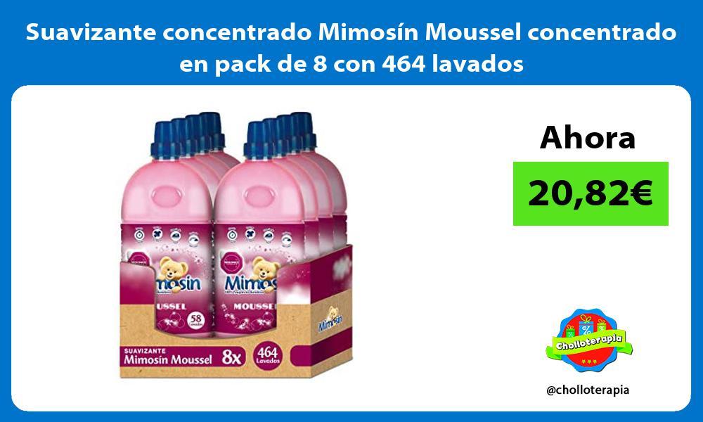 Suavizante concentrado Mimosín Moussel concentrado en pack de 8 con 464 lavados