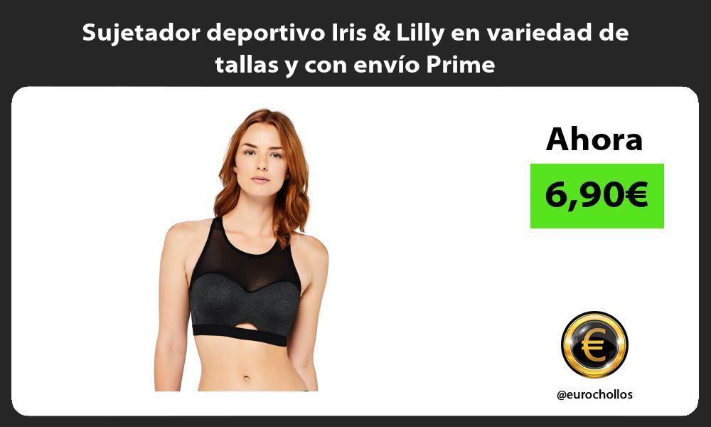 Sujetador deportivo Iris Lilly en variedad de tallas y con envío Prime