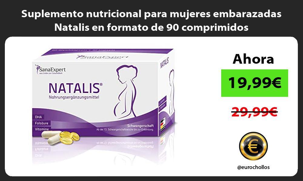 Suplemento nutricional para mujeres embarazadas Natalis en formato de 90 comprimidos