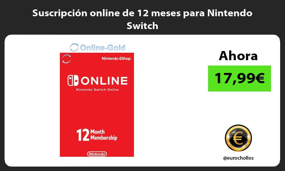 Suscripción online de 12 meses para Nintendo Switch