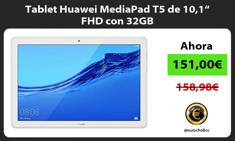 "Tablet Huawei MediaPad T5 de 101"" FHD con 32GB"