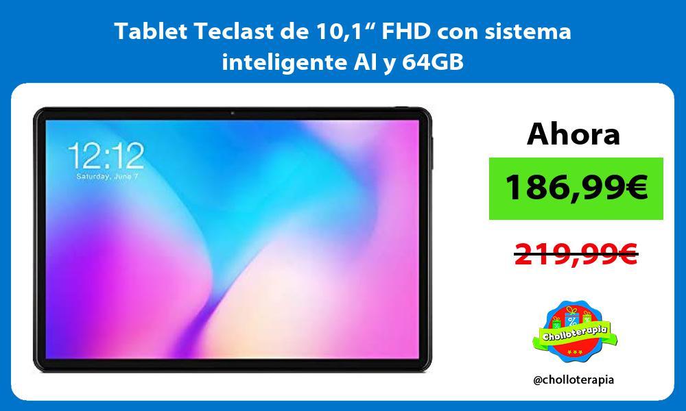 """Tablet Teclast de 101"""" FHD con sistema inteligente AI y 64GB"""