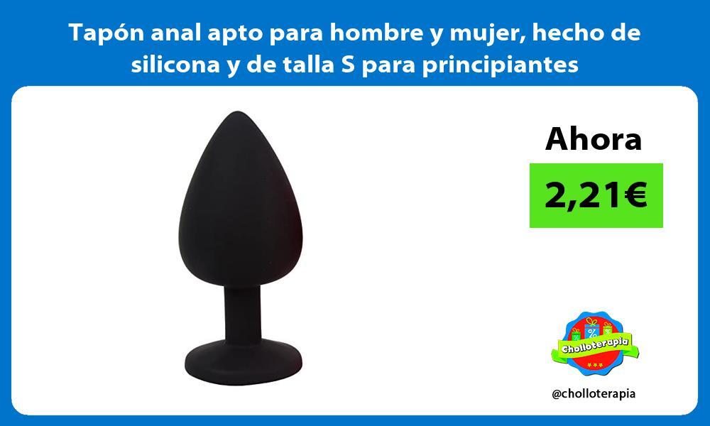 Tapón anal apto para hombre y mujer hecho de silicona y de talla S para principiantes