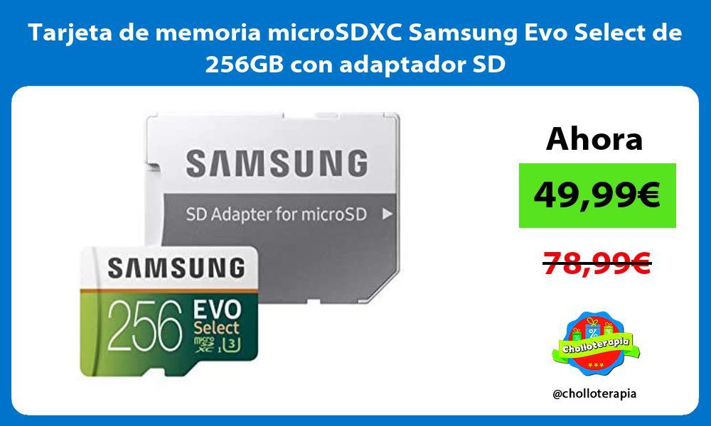 Tarjeta de memoria microSDXC Samsung Evo Select de 256GB con adaptador SD