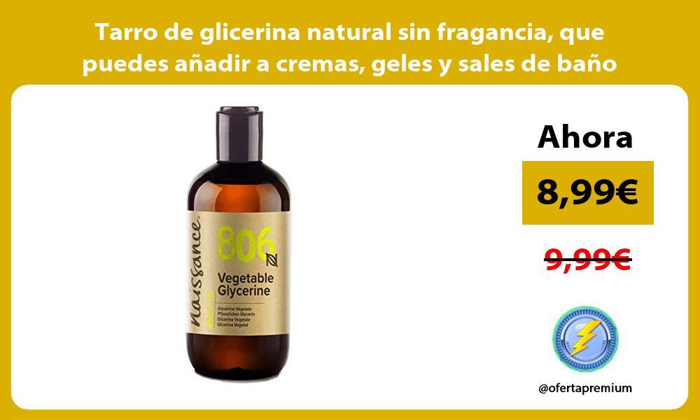 Tarro de glicerina natural sin fragancia que puedes añadir a cremas geles y sales de baño