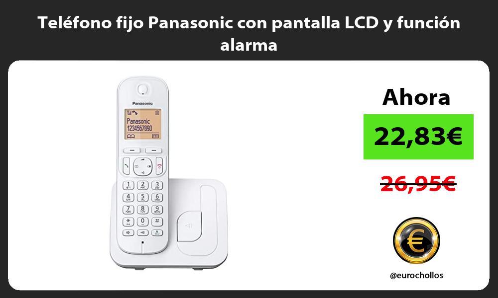 Teléfono fijo Panasonic con pantalla LCD y función alarma