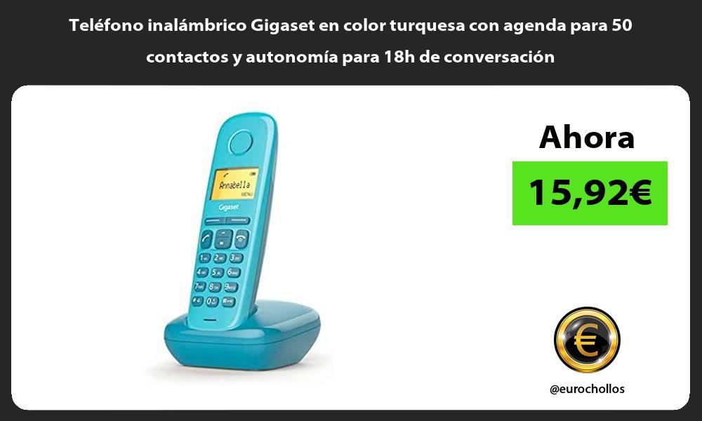 Teléfono inalámbrico Gigaset en color turquesa con agenda para 50 contactos y autonomía para 18h de conversación
