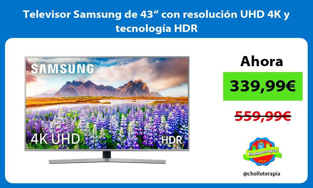 """Televisor Samsung de 43"""" con resolución UHD 4K y tecnología HDR"""